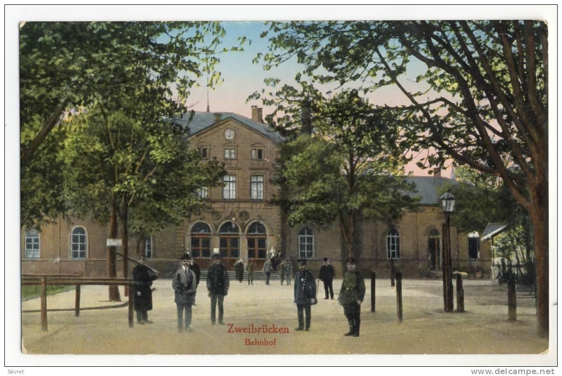 ZWEBRUCKEN  - Bahnhof - Zweibruecken