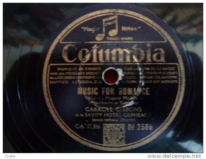 Disque Pour Gramophone 78T - Columbia - Carroll Gibbons - Dipp In A Dream - Music For Romance  - Slow Fox - 78 G - Dischi Per Fonografi