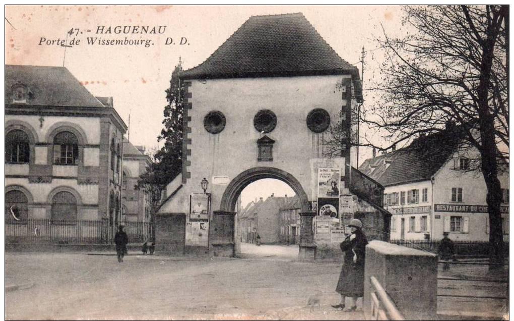 67 HAGUENAU - PORTE DE WISSEMBOURG ( Légèrement Abîmée En Bas Visible Sur Scan) - Haguenau