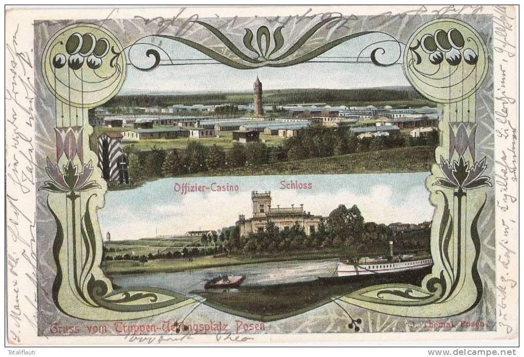 Gruss Vom Truppen Übungsplatz Posen Offizier Casino Schloss Color Jugendstil Soldat Schilderhaus 15.3.1905 Gelaufen - Posen