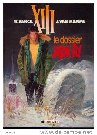 """XIII - Le Dossier Jason Fay"" VANCE, W. & VAN HAMME, J. - DARGAUD 1990 Réf BDM 6 - XIII"