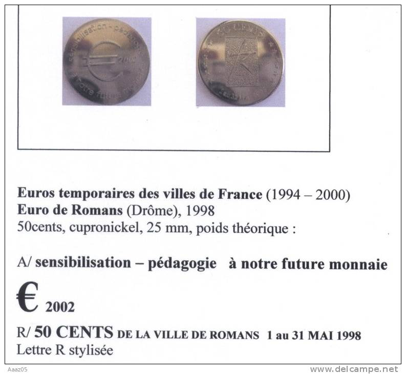 Euros Temporaires : Euro De Romans (Drôme-26), Dauphiné - France