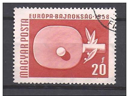 HONGRIE 1958 N° 1257° / RAQUETTE DE PING-PONG / CHAMPIONNATS D'EUROPE - Tenis De Mesa