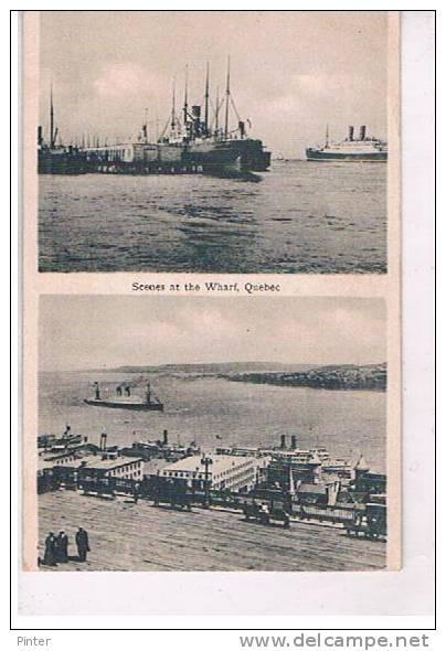 CANADA - QUEBEC - Scenes At The Wharf - Quebec
