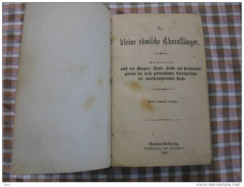 Der Kleine Römische Choralsänger Ranspach/Wesserling Selbstverlag Des Verssassers 1881 - Christianisme