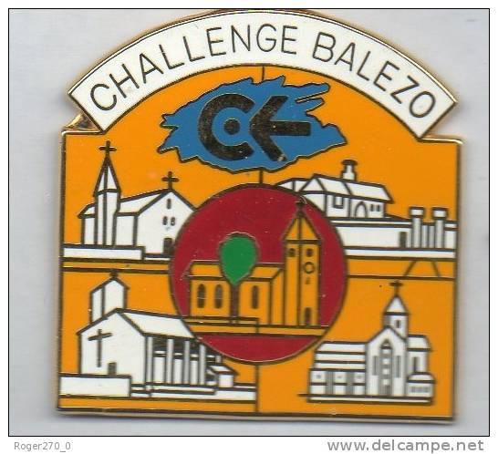 Superbe Pin´s En EGF ,  Challenge Balezo , églises , Grande Taille : 40 X 37 Mm - Pin's & Anstecknadeln