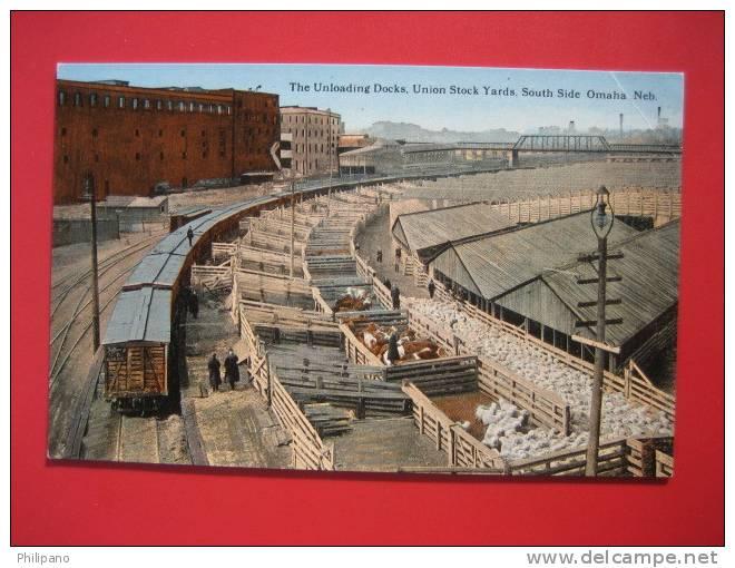 Omaha  NE -- Unloading Dock Union Stock Yars South Side  Ca 1910==   == Ref 272 - Autres