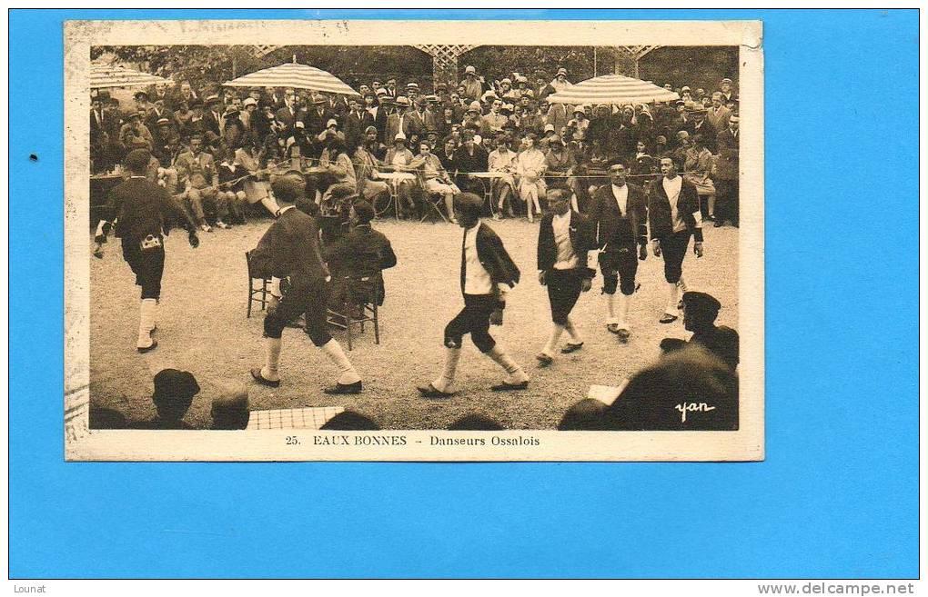 64 EAUX Bonnes - Danseurs Ossalois N°25  (état : Coin Droit Abîmé) - Andere Gemeenten
