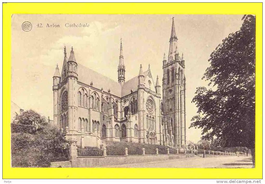 * Arlon - Aarlen (Luxemburg - La Wallonie) * (Albert, Nr 42) Cathédrale, Kathedraal, Cathedral, Church, église, Old Cpa - Arlon