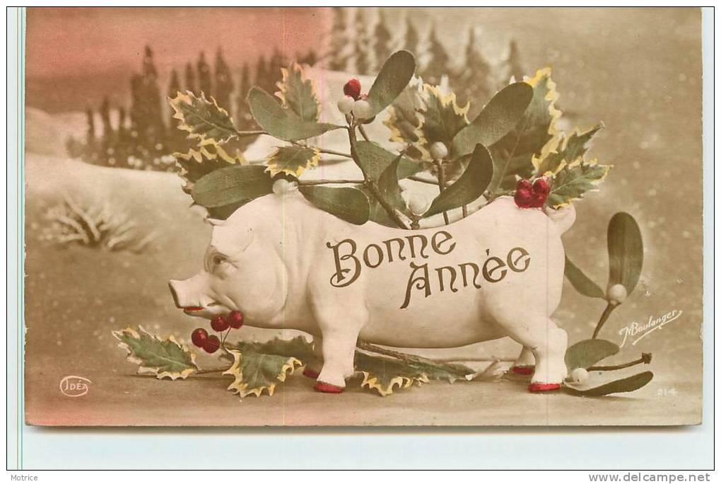 BONNE ANNEE   -  Un Cochon Et Du Houx. - Cochons