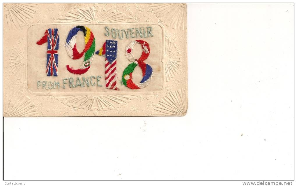 SOUVENIR  DE  FRANCE  - 1918   - Carte Brodée - War 1914-18
