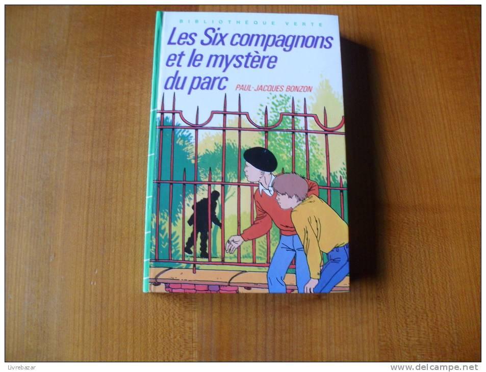 Les SIX COMPAGNONS ET LE MYSTER DU PARC Bonzon - Bibliotheque Verte