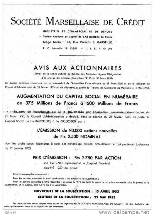 Société Marseillaise De Crédit - Avis Aux Actionnaires - Augmentation Du Capital Social Par Action - Actions & Titres
