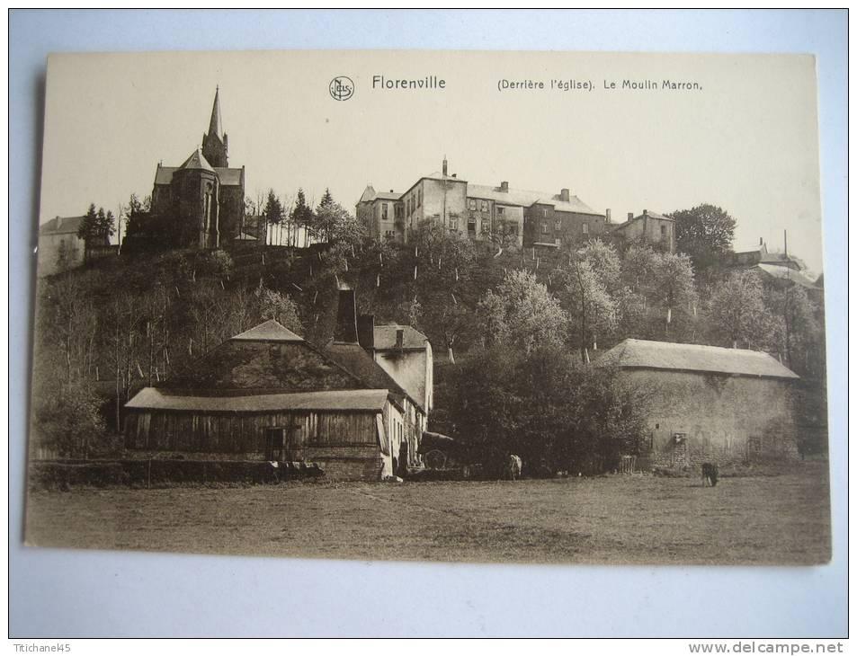 FLORENVILLE - (Derrière L´Eglise) Le Moulin Marron - Florenville