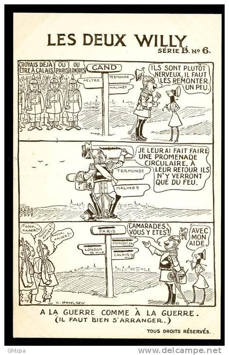 CPA. ILLUSTRATEUR Carte Signée W. K. Hadelsen. A LA GUERRE COMME A LA GUERRE ... Série B,  N°6. - Humoristiques