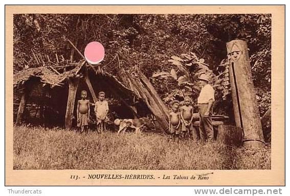 NOUVELLES HEBRIDES **  LES TABOUS DE RANO - Nouvelle-Calédonie