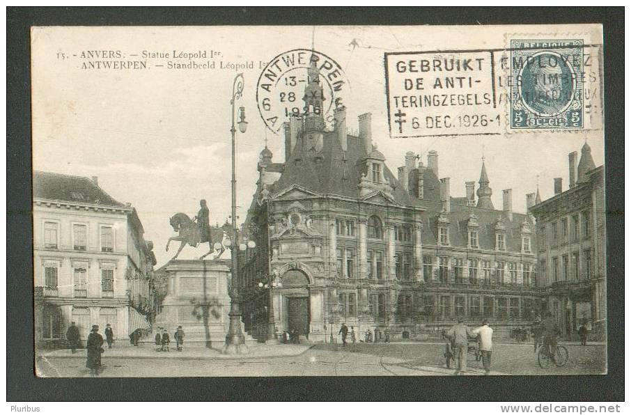 BELGIUM, ANTWERPEN ANVERS, STATUE LEOPOLD, PUBLICITY SLOGAN , OLD POSTCARD - Advertising
