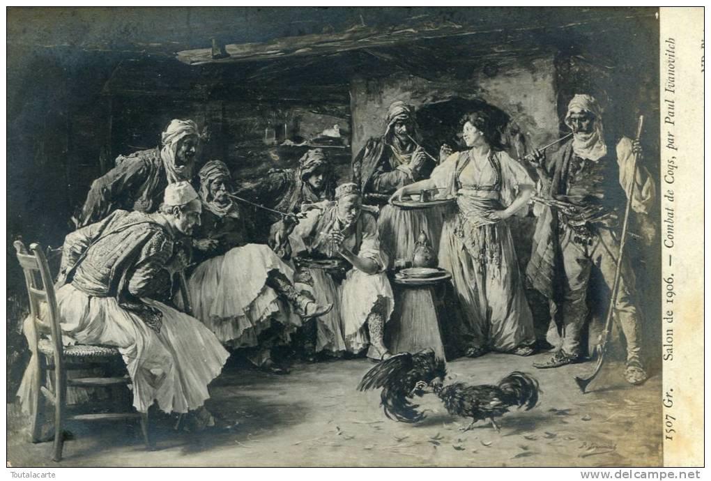 CPA SALON DE 1906 COMBAT DE COQS PAR IVANOVITCH - Peintures & Tableaux
