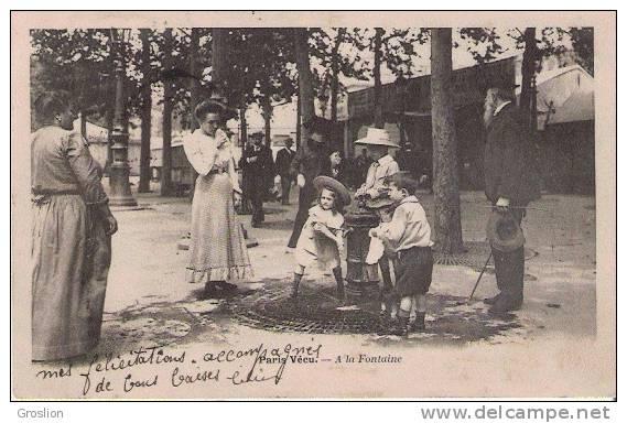 PARIS VECU A LA FONTAINE (BELLE ANIMATION) 1903 - Petits Métiers à Paris