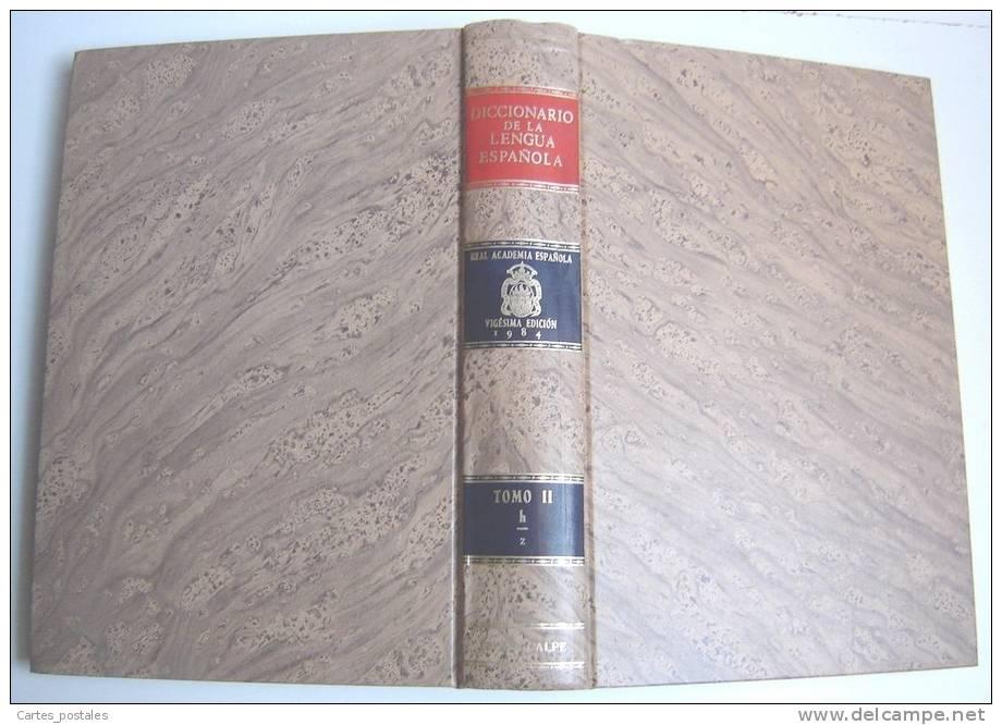 DICCIONARIO De La LENGUA ESPAGNOLA  TOMO 2  H à Z - Dictionnaires