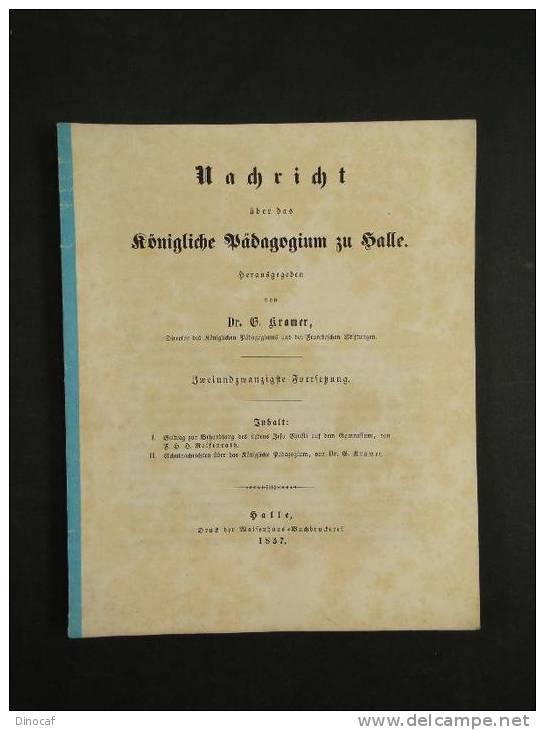 """Schulschrift - Halle - Geschichte Jesu Christi - **1857**, """"Nachricht + Beitrag Zur Behandlung Des Lebens Jesu Christi A - Non Classificati"""