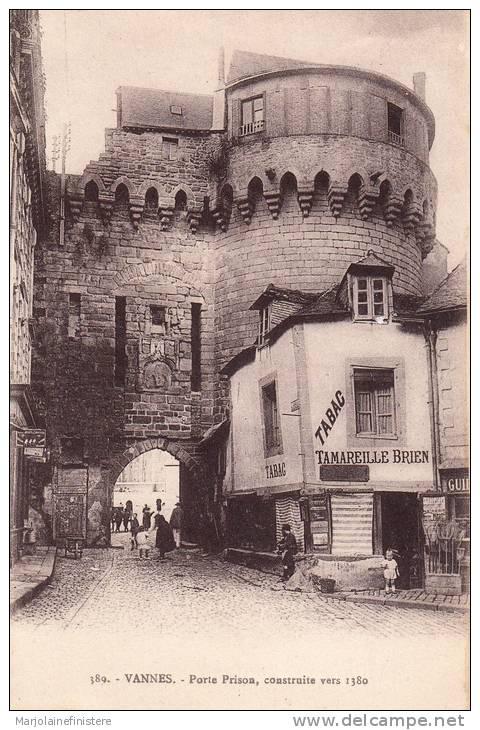 Dép. 56 - VANNES. - Porte Prison. Animée. Tabac Tamareille Brien. Laurent-Nel, Rennes. N° 389 - Vannes