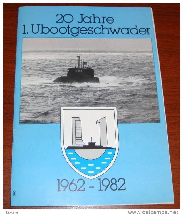20 Jahre 1.Ubootgeschwader 1962-1982 Informationsschrift Juli 1982 Bundesmarine - Police & Militaire