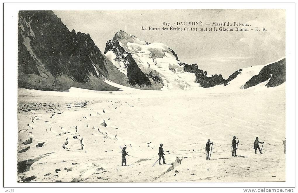 Massif Du Pelvoux - La Barre Des écrins Et Le Glacier Blanc - Autres Communes