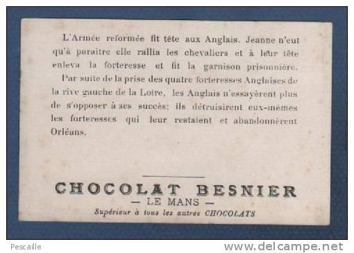CHROMO CHOCOLAT BESNIER LE MANS - JEANNE D´ARC - LEVEE DU SIEGE D´ORLEANS QUI A DURE 7 MOIS - Other