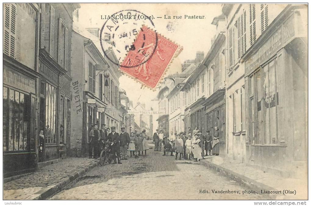 60 LIANCOURT LA RUE PASTEUR - Liancourt
