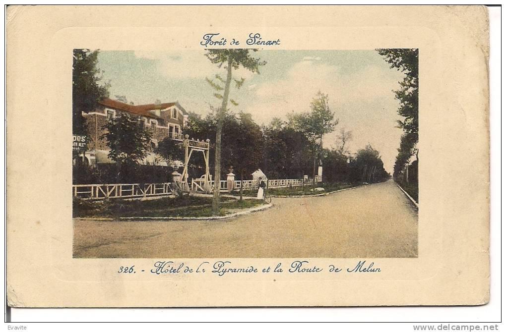 CPA  (91)       Fôret De...SENART   -  Hôtel De La Pyramide Et La Route De Melun - - Sénart