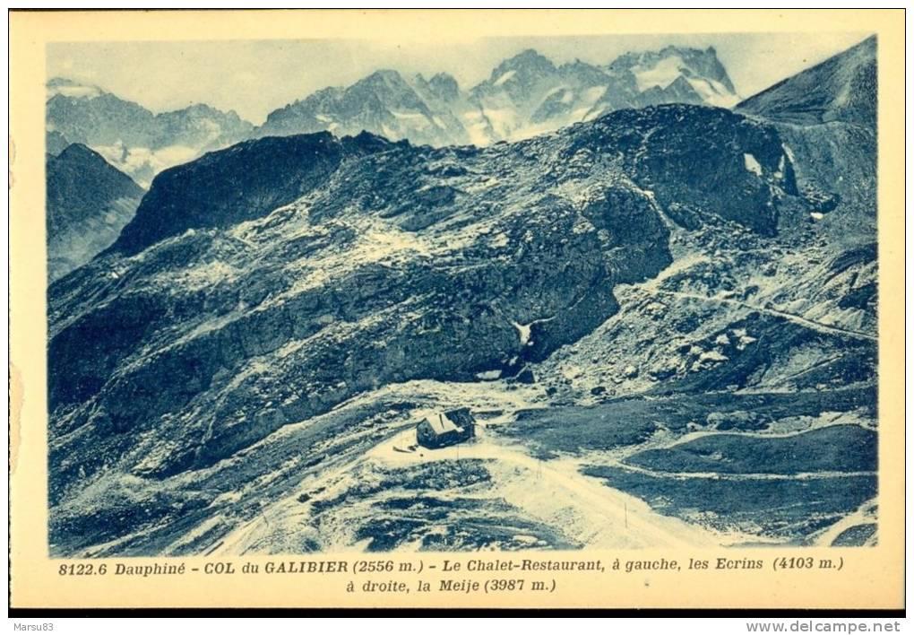 """Col Du Galibier- Cpa NEUVE-  Ed """"dauphiné Paysages"""" A.Mollaret (A Hourlier, Successeur) *tampon Du Restaurant Au Dos* - France"""