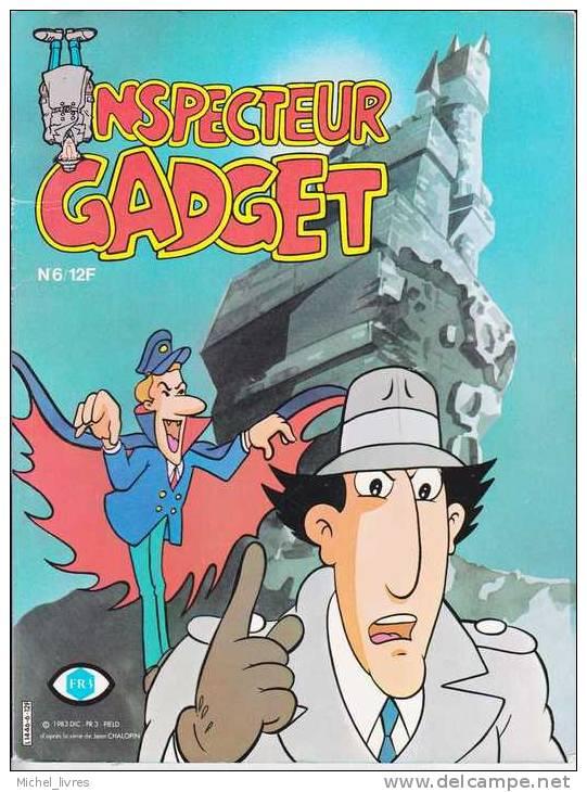 Inspecteur Gadget - Mensuel N° 6 - FR3 - Ed Greantori 1983 - TBE - Autres Auteurs