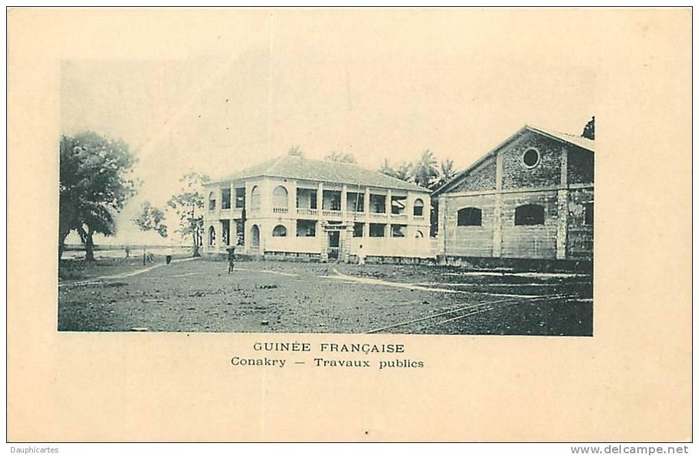 CONAKRY : Travaux Publics. Guinée. Dos Simple. Etat Parfait. 2 Scans. - French Guinea