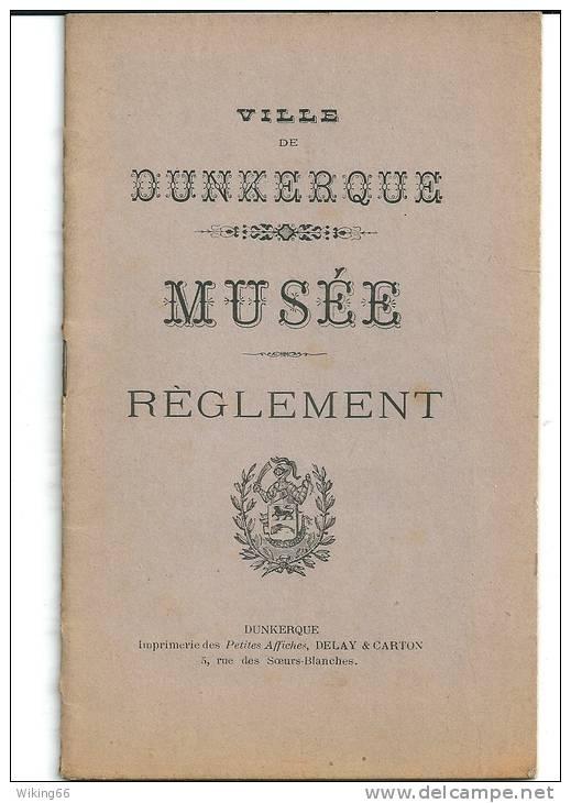 DUNKERQUE  1895 Reglement Du Musée - Old Paper