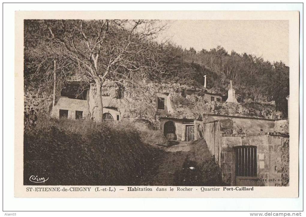 CPA - SAINT-ETIENNE-de-CHIGNY - Habitation Dans Le Rocher - Quartier Port-Caillard - Cim - Autres Communes