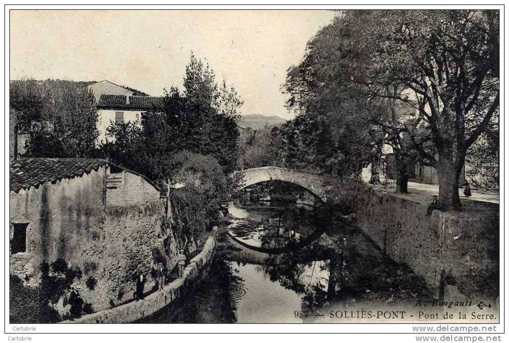 83-SOLLIES PONT-Pont De La Serre- - Sollies Pont