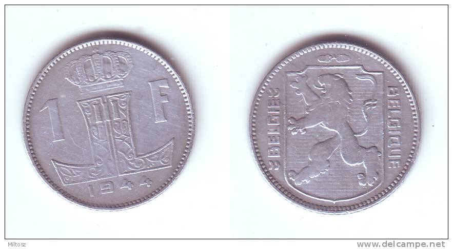 Belgium 1 Franc 1944 BELGIE-BELGIQUE WWII Issue - 1934-1945: Leopold III