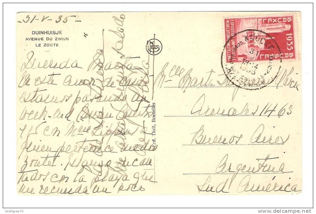 BELGIE BELGIEN BELGIQUE 1935 Yv 387 1 Fr  EXPO 1935 SEUL SUR CARTE POSTALE POUR L´ARGENTINE DUINHUISJE AV DU ZWIJN - 1935 – Brüssel (Belgien)