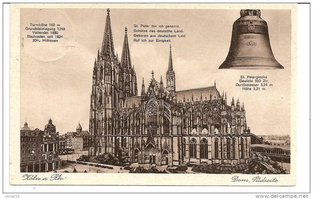 KÖLN    -    * DOM SÜDSEITE *   -   Echter Kupfertiefdruck  -  Verlag :  H. WORRINGEN    N°/ - Koeln