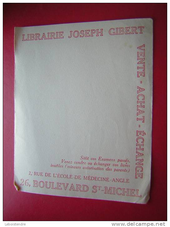 BUVARD-LIBRAIRIE JOSEPH GIBERT-VENTE ACHAT ECHANGE-2 RUE DE L'ECOLE DE MEDECINE ANGLE 26,BOULEVARD ST-MICHEL - Papeterie
