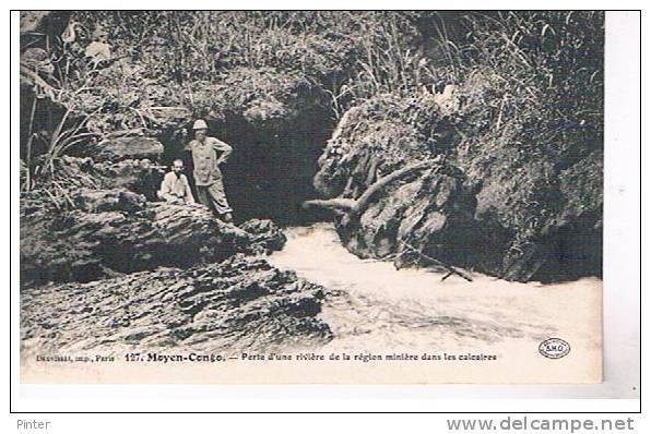 MOYEN CONGO - Perte D'une Rivière De La Région Minière Dans Les Calcaires - Congo - Brazzaville
