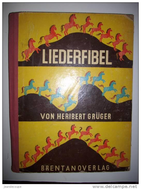 - Jeunesse - Livre Enfants - Musique Et Partitions - Liederfibel - Von Heribert Gruger - Allemand - 1949 - - Livres Pour Enfants