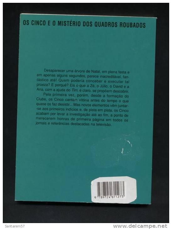 Livre Book Livro Os Cinco E O Misterio Dos Quadros Roubados Enid Blyton 3ème édition Juin 2000 - Livres, BD, Revues