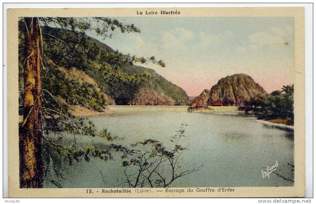 ROCHETAILLEE--Barrage Du Gouffre D´Enfer  N° 15 éd Lafond--carte Colorisée - Rochetaillee