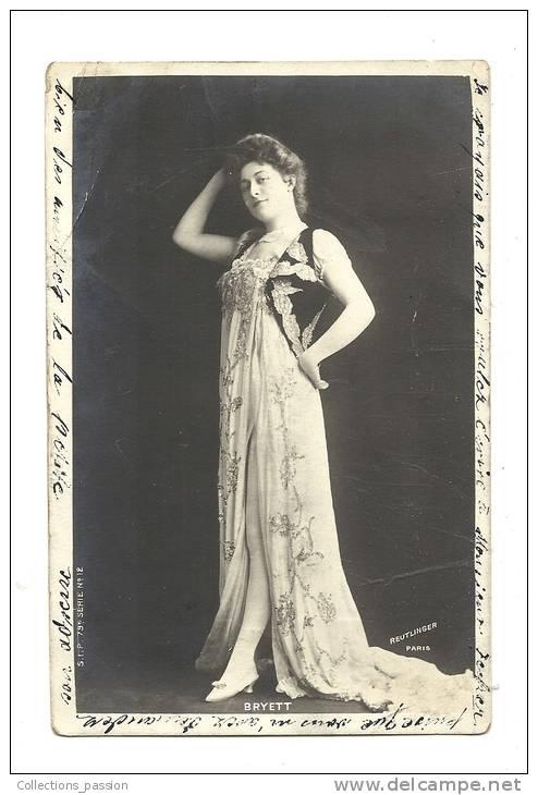 Cp, Artistes, Bryett, Voyagée 1905 - Artistes