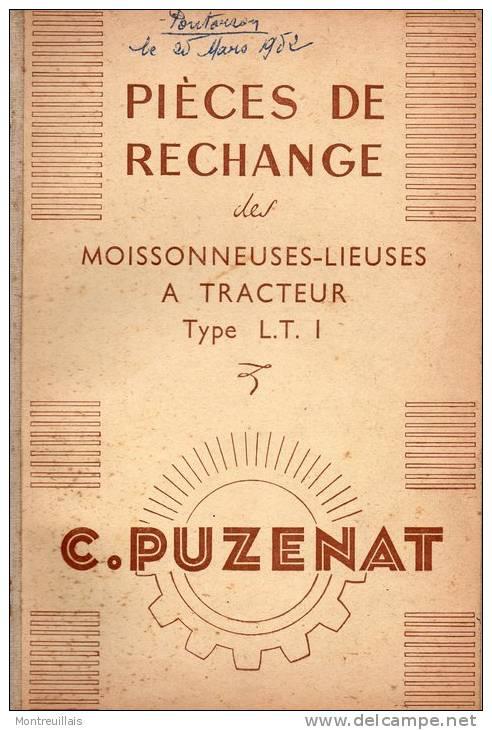 Pièce De Rechange, Moissonneuses-lieuses, A Tracteur, PUZENAT, N° 750,  34 Pages , De 1952 Peut être - Technical