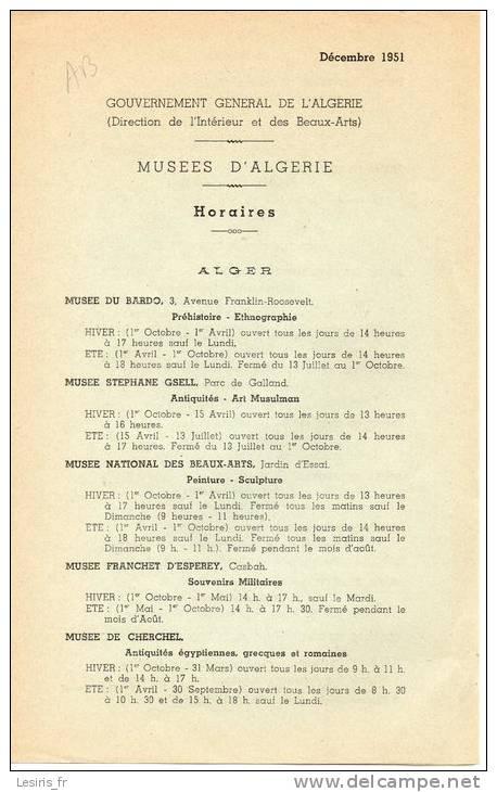 GOUVERNEMENT GENERAL DE L'ALGERIE - MUSEES D'ALGERIE - HORAIRES - ALGER - CONSTANTINE - ORAN - PUBLICATIONS - 12- 1951 - Monde