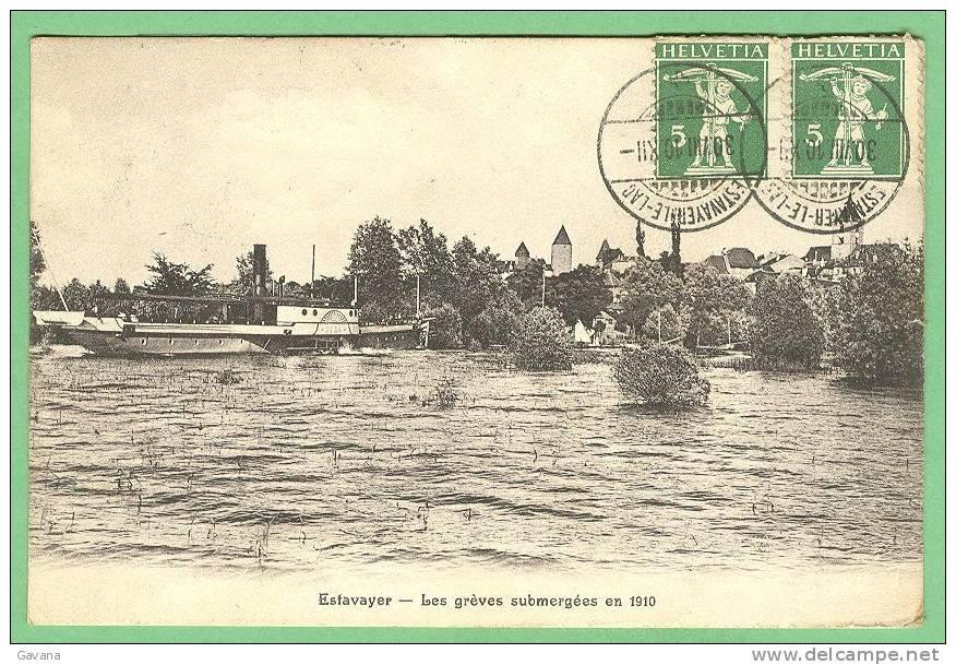 ESTAVAYER - Les Grèves Submergées En 1910 - FR Fribourg