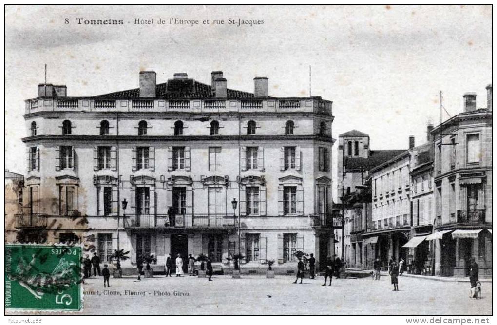 47 TONNEINS HOTEL DE L' EUROPE ET RUE ST JACQUES - Tonneins